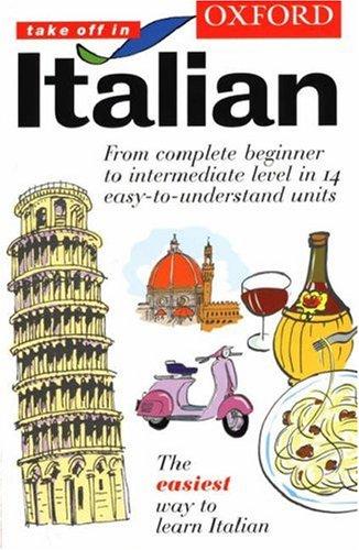 9780198603092: Oxford Take Off in Italian