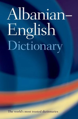 9780198603221: Oxford Albanian-English Dictionary