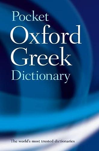 9780198603276: The Pocket Oxford Greek Dictionary : Greek-English English-Greek