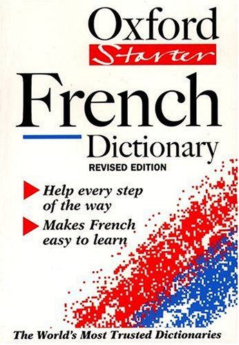 9780198603283: The Oxford Starter French Dictionary (Oxford Starter Dictionaries)