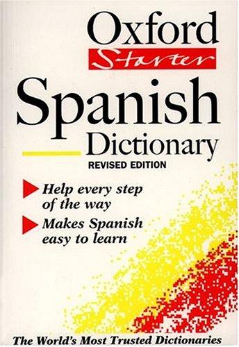 The Oxford Starter Spanish Dictionary : Help: Ana Cristina Llompart