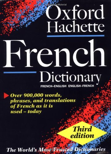 9780198603634: Oxford-Hachette French Dictionary: With FREE SpeakFrench pronunciation CD-ROM (selected markets  only)