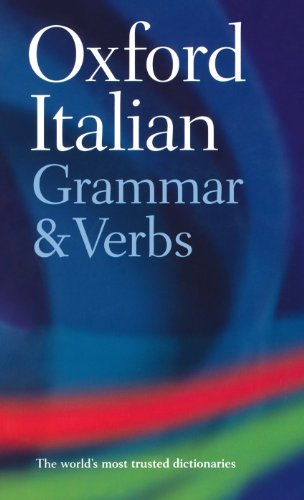 9780198603818: Oxford Italian Grammar and Verbs