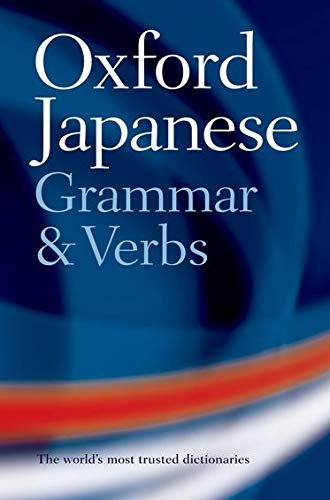 9780198603825: Oxford Japanese Grammar And Verbs