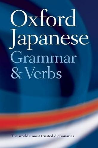 9780198603825: Oxford Japanese Grammar and Verbs