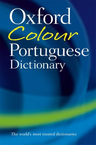 Oxford Colour Portuguese Dictionary (English and Portuguese: Whitlam, John