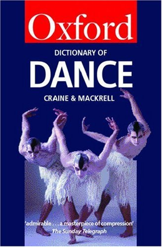 9780198604006: The Oxford Dictionary of Dance (Oxford Quick Reference)