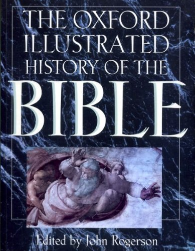 9780198604167: The Oxford illustrated history of the Bible