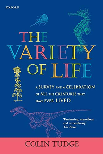 9780198604266: The Variety of Life: A Survey and a Celebration of All the Creatures That Have Ever Lived