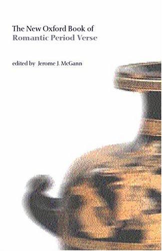 9780198604327: The New Oxford Book of Romantic Period Verse (Oxford Books of Verse)