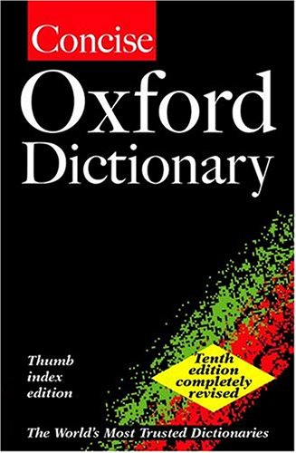 9780198604365: The Concise Oxford Dictionary