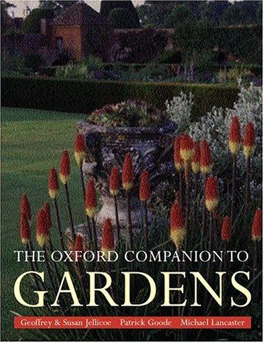 9780198604402: The Oxford Companion to Gardens (Oxford Companions)