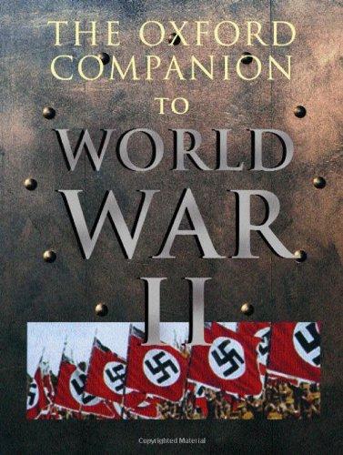9780198604464: The Oxford Companion to World War II