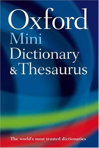 9780198604471: Oxford Mini Dictionary & Thesaurus