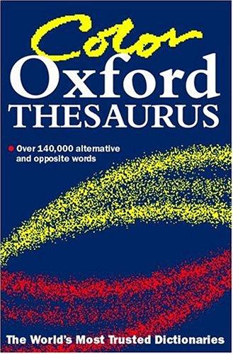 Oxford Color Thesaurus: Editor-Martin Nixon; Editor-Lucinda
