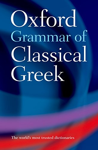 9780198604563: Oxford Grammar of Classical Greek [Lingua inglese]