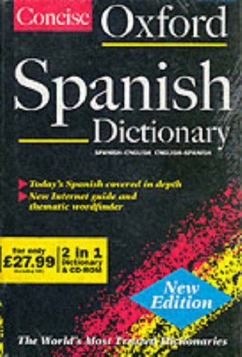 9780198604624: The Concise Oxford Spanish Dictionary (English and Spanish Edition)