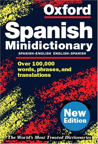 9780198604662: Oxford Spanish Minidictionary