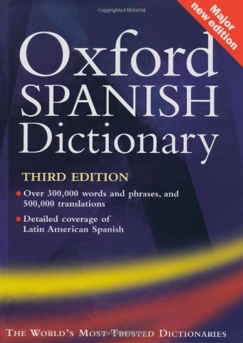 9780198604754: Oxford Spanish Dictionary: With FREE SpeakSpanish Pronunciation CD-ROM (available to UK and Europe only): Spanish-English, English-Spanish