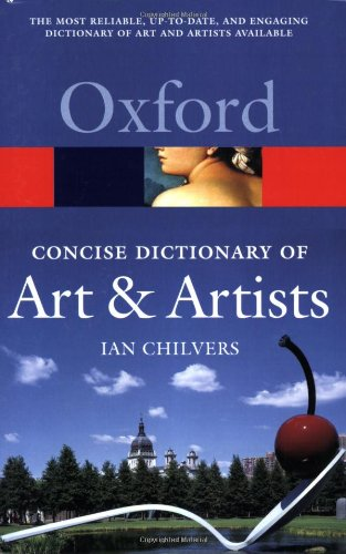 Concise Oxford Dictionary of Art and Artists