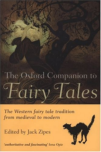9780198605096: The Oxford Companion to Fairy Tales
