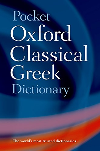 9780198605126: Pocket Oxford Classical Greek Dictionary