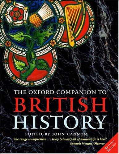 9780198605140: The Oxford Companion to British History
