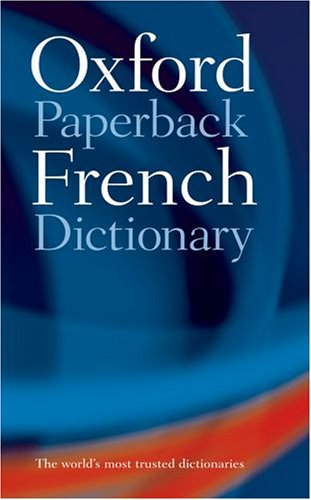 9780198605164: Oxford Paperback French Dictionary