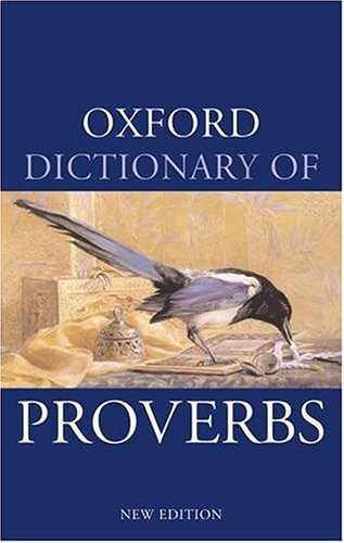 9780198605249: Oxford Dictionary of Proverbs (Oxford Paperback Reference)