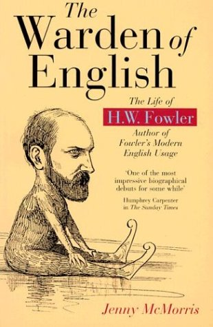 9780198605256: The Warden of English: The Life of H.W. Fowler