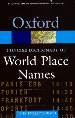 9780198605379: The Concise Dictionary of World Place-Names (Oxford Quick Reference)