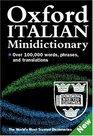 9780198605454: The Oxford Italian Minidictionary: Italian-English, English-Italian = Italiano-Inglese, Inglese-Italiano