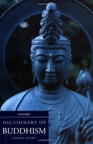 9780198605607: A Dictionary of Buddhism