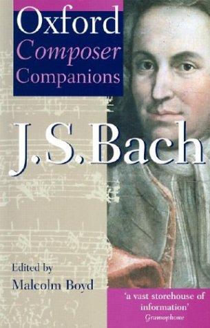 Oxford Composer Companions J S Bach (Paperback): Boyd, Malcolm & John Butt
