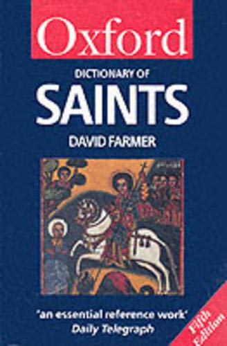 The Oxford Dictionary of Saints.