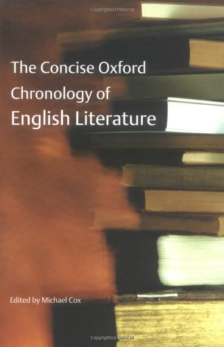 9780198606345: The Concise Oxford Chronology of English Literature