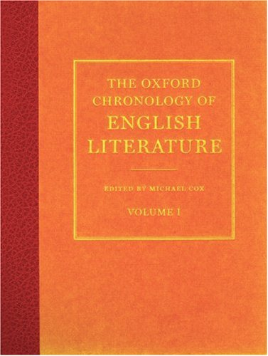 9780198606390: 001: The Oxford Chronology of English Literature