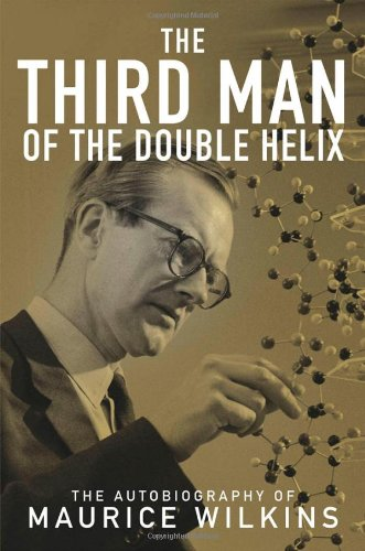 9780198606659: The Third Man of the Double Helix: The Autobiography of Maurice Wilkins
