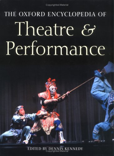 9780198606710: The Oxford Encyclopedia of Theatre and Performance