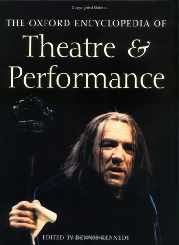 9780198606727: The Oxford Encyclopedia of Theatre & Performance