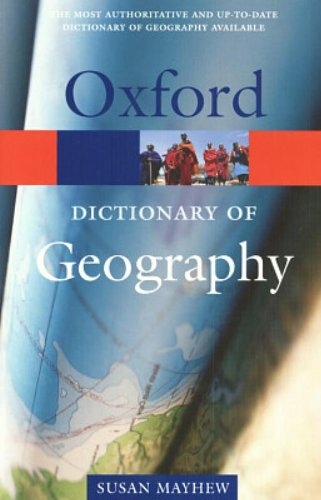 9780198606734: A Dictionary of Geography (Oxford Quick Reference)