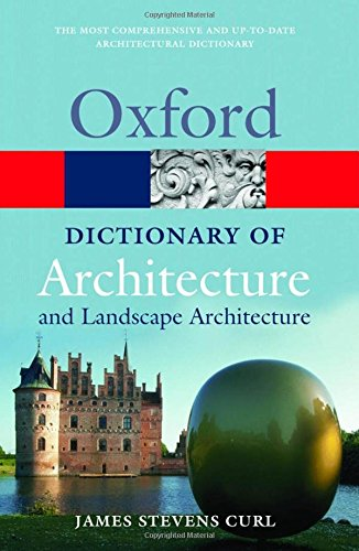 9780198606789: A Dictionary of Architecture and Landscape Architecture (Oxford Quick Reference)