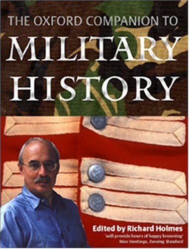 9780198606963: The Oxford Companion to Military History