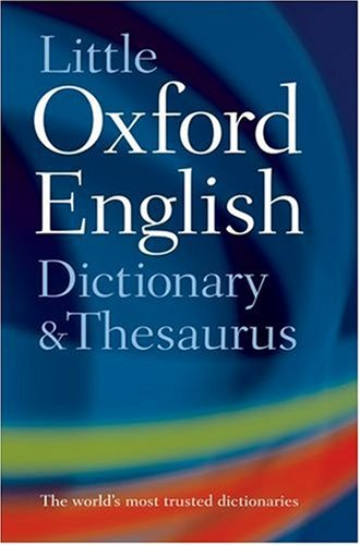 Little Oxford Dictionary, Thesaurus and Wordpower Guide: Hawker, Sara
