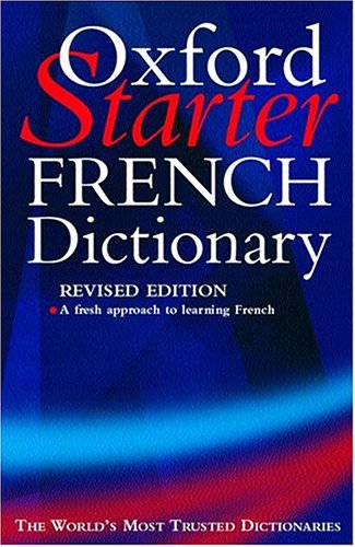 9780198607151: The Oxford Starter French Dictionary
