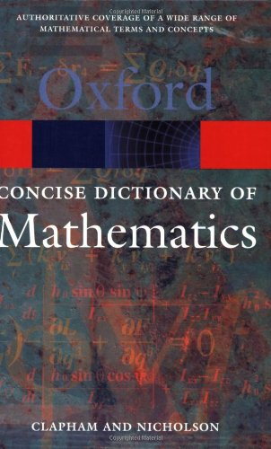 9780198607427: The Concise Oxford Dictionary of Mathematics (Oxford Quick Reference)