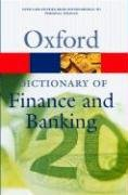 9780198607496: A Dictionary of Finance and Banking (Oxford Paperback Reference)