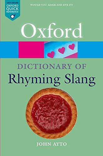 9780198607519: The Oxford Dictionary of Rhyming Slang
