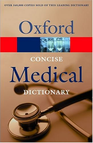 9780198607533: Concise Medical Dictionary (Oxford Paperback Reference)
