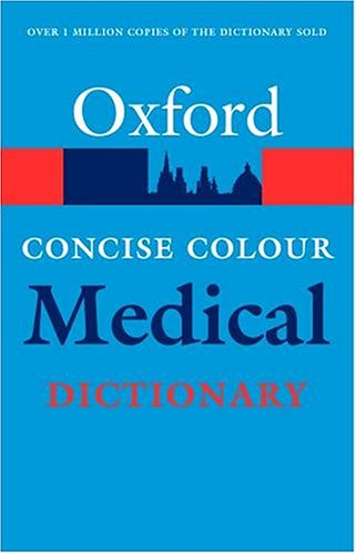 9780198607540: Concise Colour Medical Dictionary